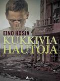 Cover for Kukkivia hautoja