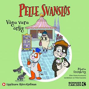 Cover for Pelle Svanslös. Våga vara ärlig!