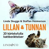 Cover for Lillan och Tunnan: 20 kärleksfulla kattberättelser