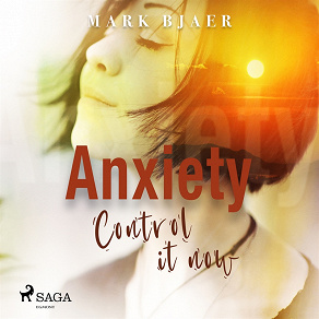 Cover for Anxiety Control It Now