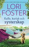 Cover for Kaffe, kärlek och systerskap