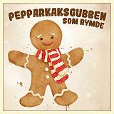Cover for Pepparkaksgubben som rymde