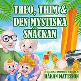 Cover for Theo, Thim & den mystiska snäckan