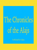 Cover for The Chronicles of The Alajs