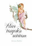 Cover for Alice magiska sommar