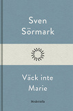 Cover for Väck inte Marie