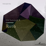 Cover for The Old Testament 8 - Ruth