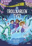 Cover for Vardagshjältarna och Trollkarlen Tyst
