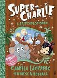 Cover for Super-Charlie och bajsexplosionen