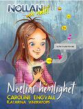 Cover for Nollan och nätet 1 - Noelias hemlighet