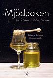 Cover for Mjödboken - tillverka mjöd hemma