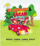 Cover for Flamman och Lågan - rädda, varna, larma, släck