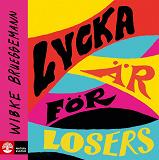 Cover for Lycka är för losers