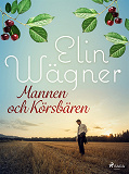 Cover for Mannen och körsbären