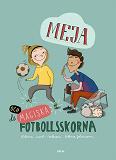 Cover for Meja och de magiska fotbollsskorna