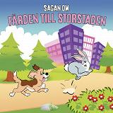 Cover for Sagan om färden till storstaden