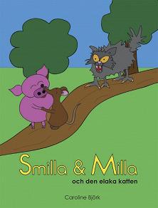 Cover for Smilla och Milla och den elaka katten
