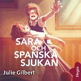Cover for Sara och spanska sjukan