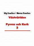 Cover for Västvärlden Pyrrus och Kerk 2