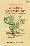 Cover for Västsverige under 1300-talet