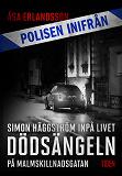 Cover for Polisen inifrån: Dödsängeln på Malmskillnadsgatan