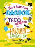 Cover for Vera Svansons dagbok för tacoälskare och halloweenfantaster