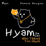 Cover for Hyam the Cat Who Talked Too Much
