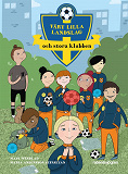 Cover for Vårt lilla landslag och stora klubben