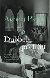 Cover for Dubbelporträtt : en roman om Agatha Christie och Oskar Kokoschka