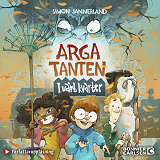 Cover for Arga tanten : I vårt kvarter
