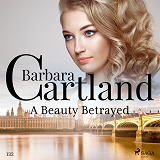 Cover for A Beauty Betrayed (Barbara Cartland's Pink Collection 132)