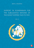 Cover for Support in Scandinavia for the subjugated nations of the Soviet empire 1943 to 1991
