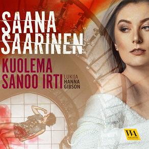 Cover for Kuolema sanoo irti