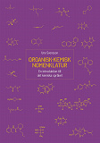 Cover for Organisk-kemisk nomenklatur: En introduktion till det kemiska språket