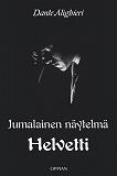 Cover for Jumalainen näytelmä: Helvetti