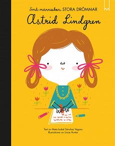 Cover for Små människor, stora drömmar: Astrid Lindgren