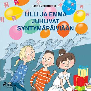 Cover for Lilli ja Emma juhlivat syntymäpäiviään