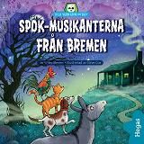 Cover for Spök-musikanterna från Bremen