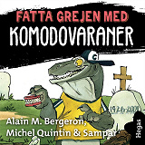Cover for Fatta grejen med Komodovaraner