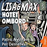 Cover for Lisa och Max - Hotet ombord