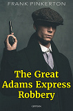 Cover for The Great Adams Express Robbery