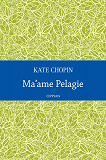 Cover for Ma'ame Pelagie