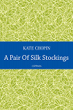 Cover for A Pair Of Silk Stockings