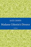 Cover for Madame Célestin's Divorce