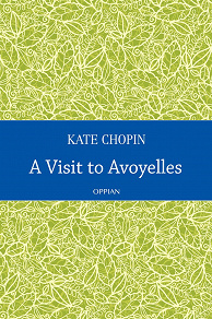 Cover for A Visit to Avoyelles