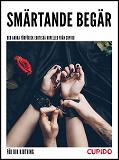 Cover for Smärtande begär - och andra förförisk erotiska noveller från Cupido