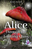 Cover for Alice Through the Looking-Glass