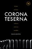 Cover for Coronateserna : 52 teser om krisen och hur vi startar om samhället