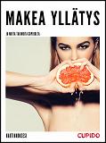 Cover for Makea yllätys - ja muita tarinoita Cupidolta