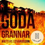 Cover for Goda grannar (lättläst)